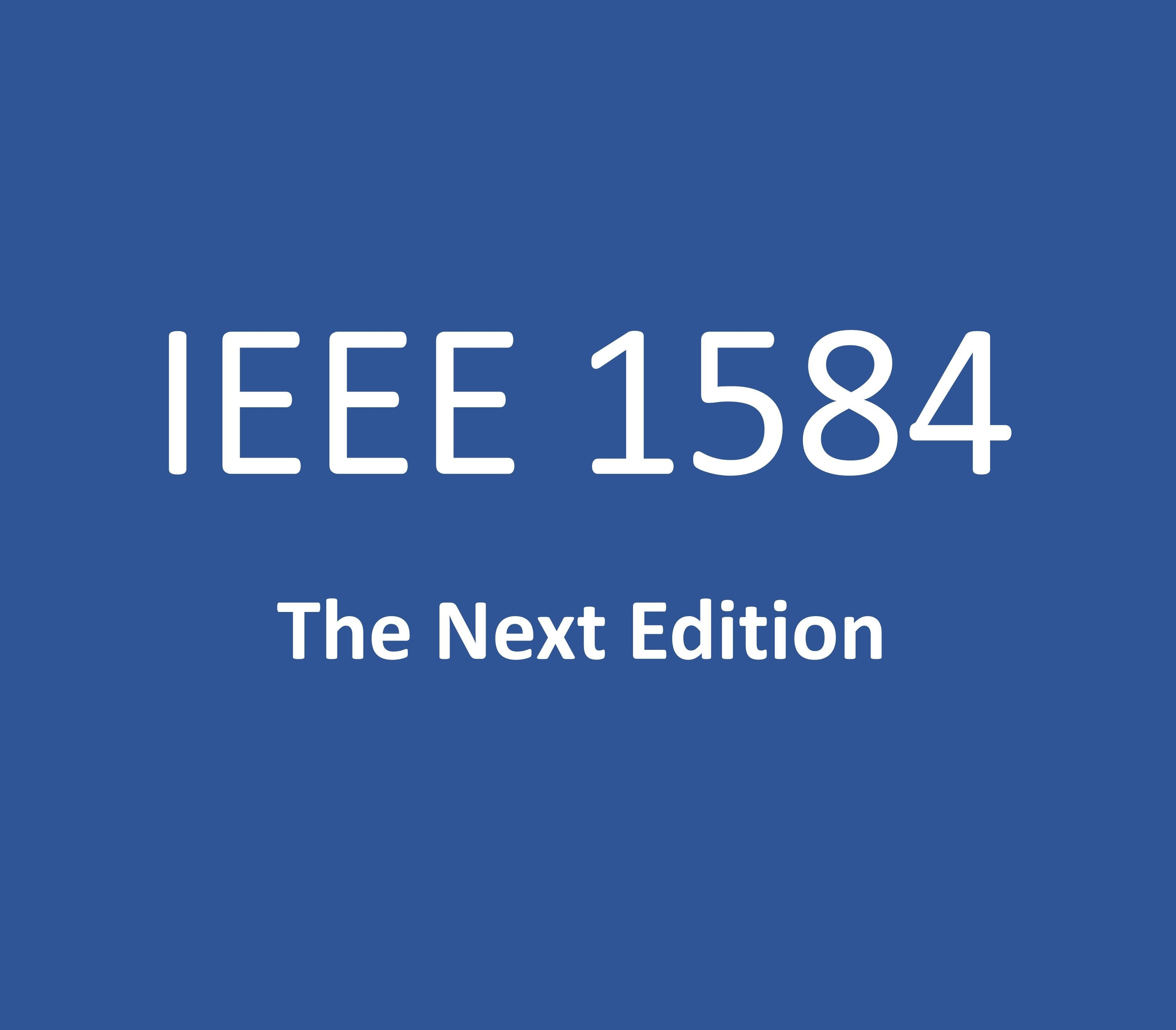 IEEE 1584 - Changes to the Next Edition - Arc Flash
